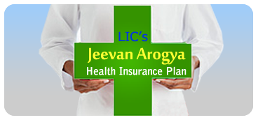 LIC Jeevan Arogya Health Insurance Plan