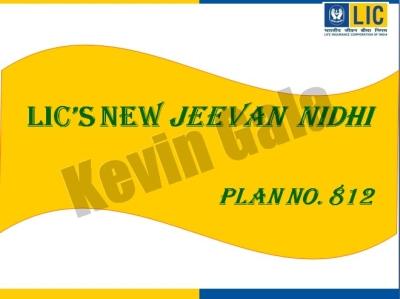 NEW JEEVAN NIDHI Plan no 812